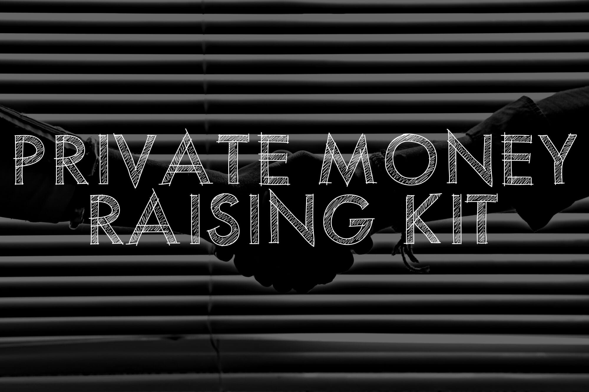 The Private Money Raising Kit