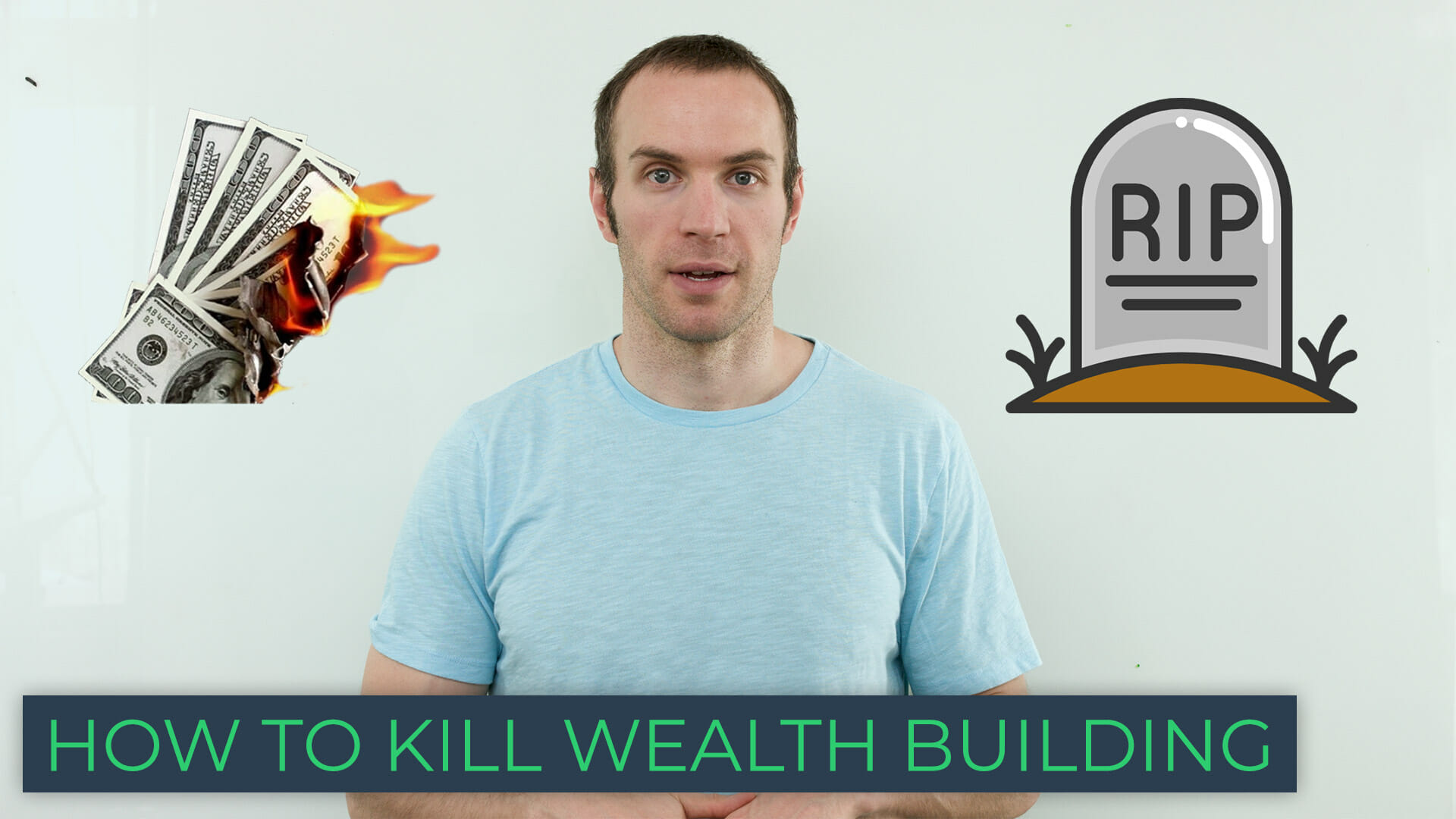 How to Kill Wealth Building