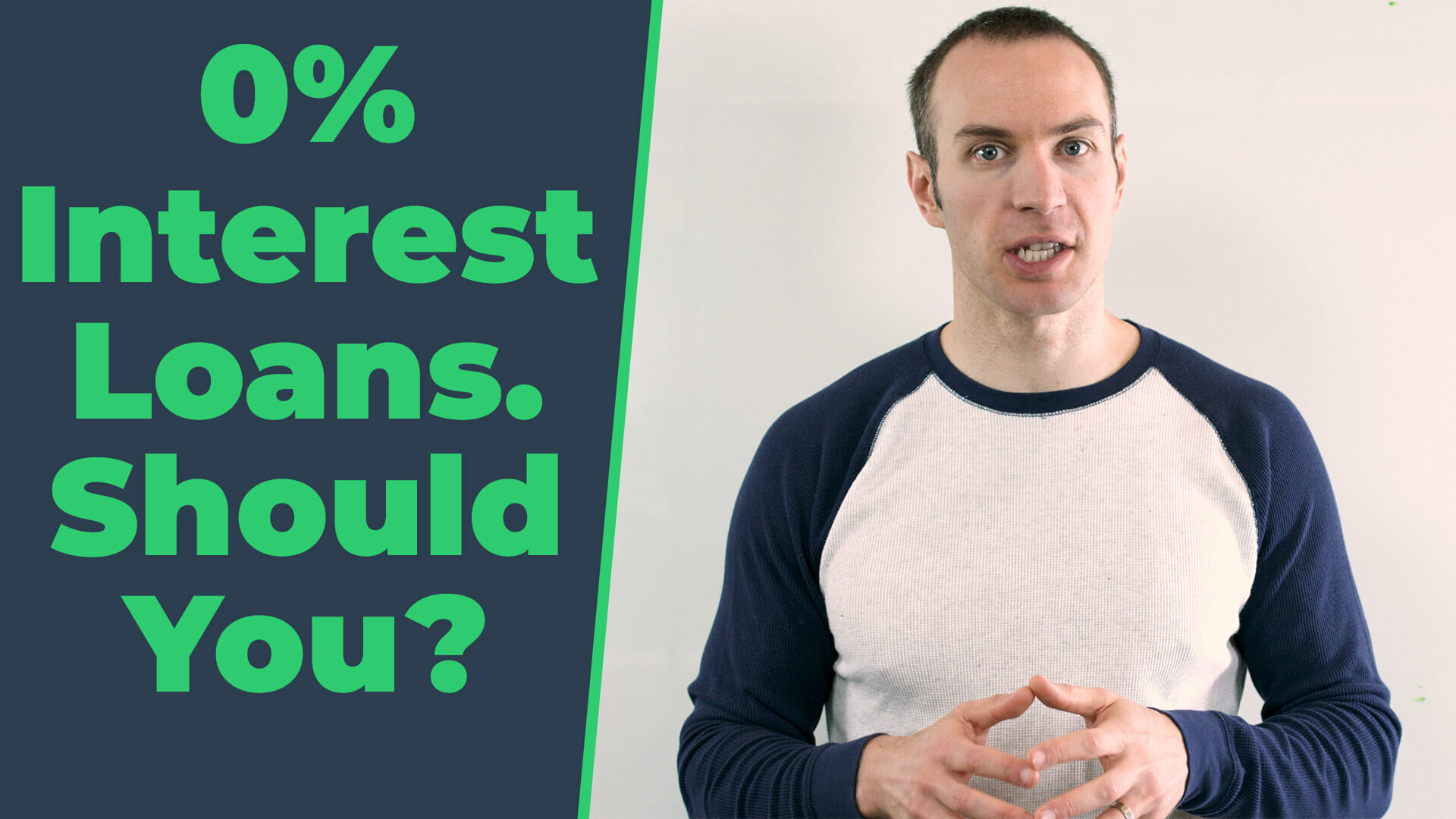 0% Interest Loans. Should You?