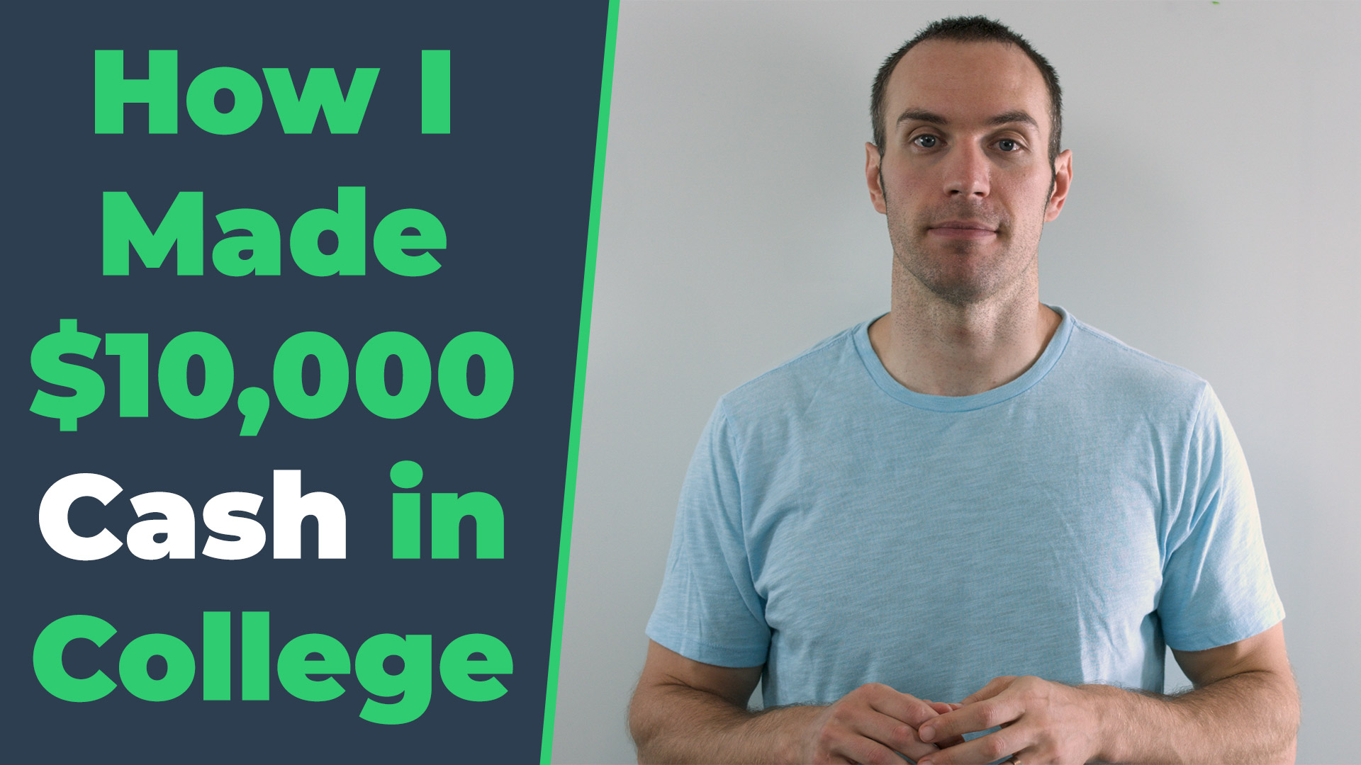 How I Made $10,000 Cash in College