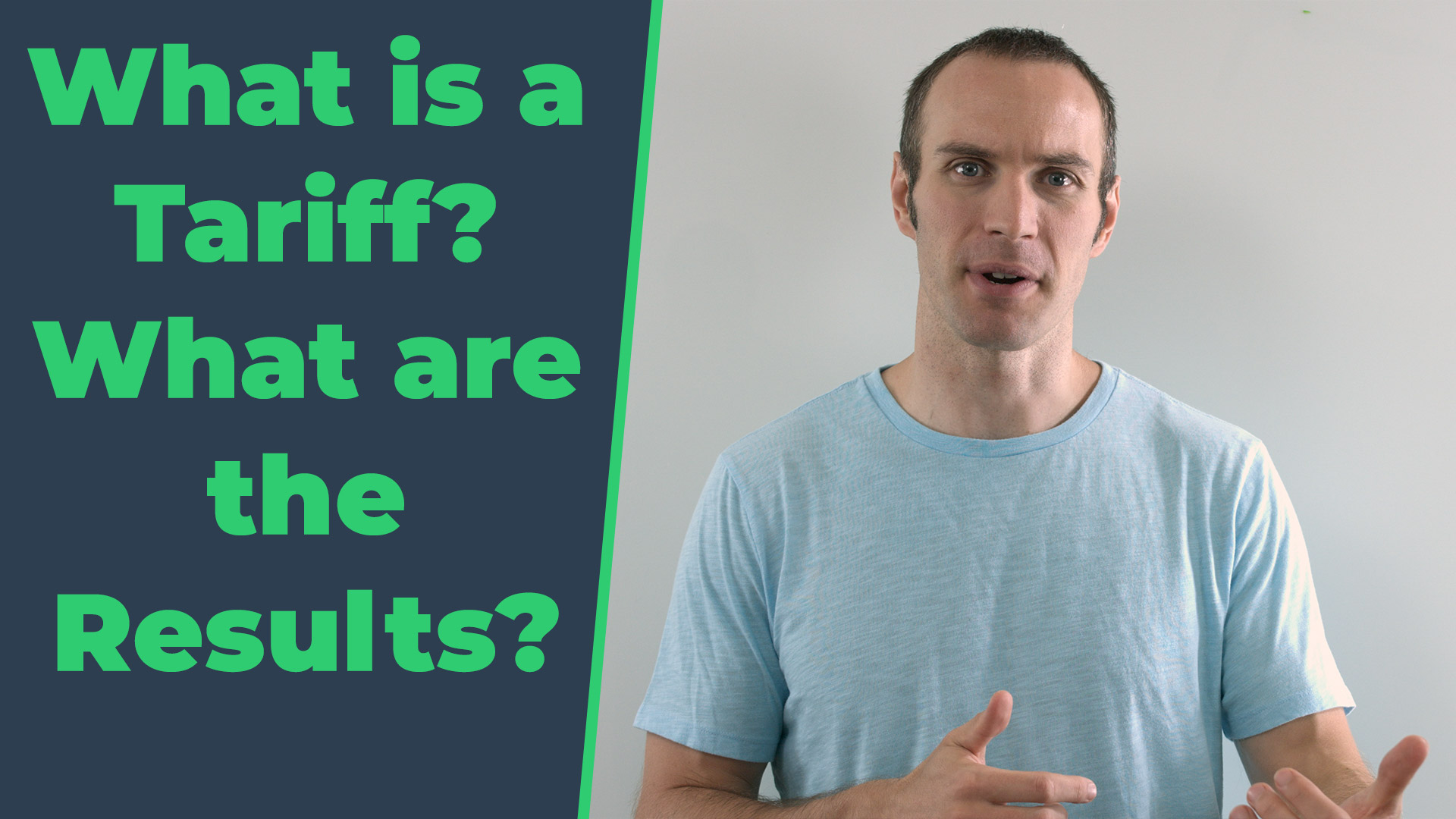 What is a Tariff? What are the Results?