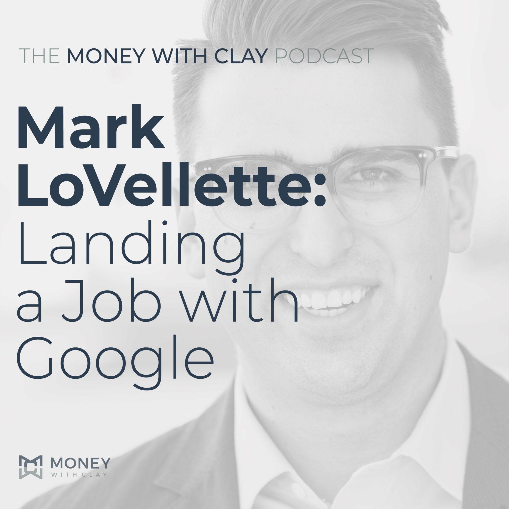 Mark LoVellette: Landing a Job with Google