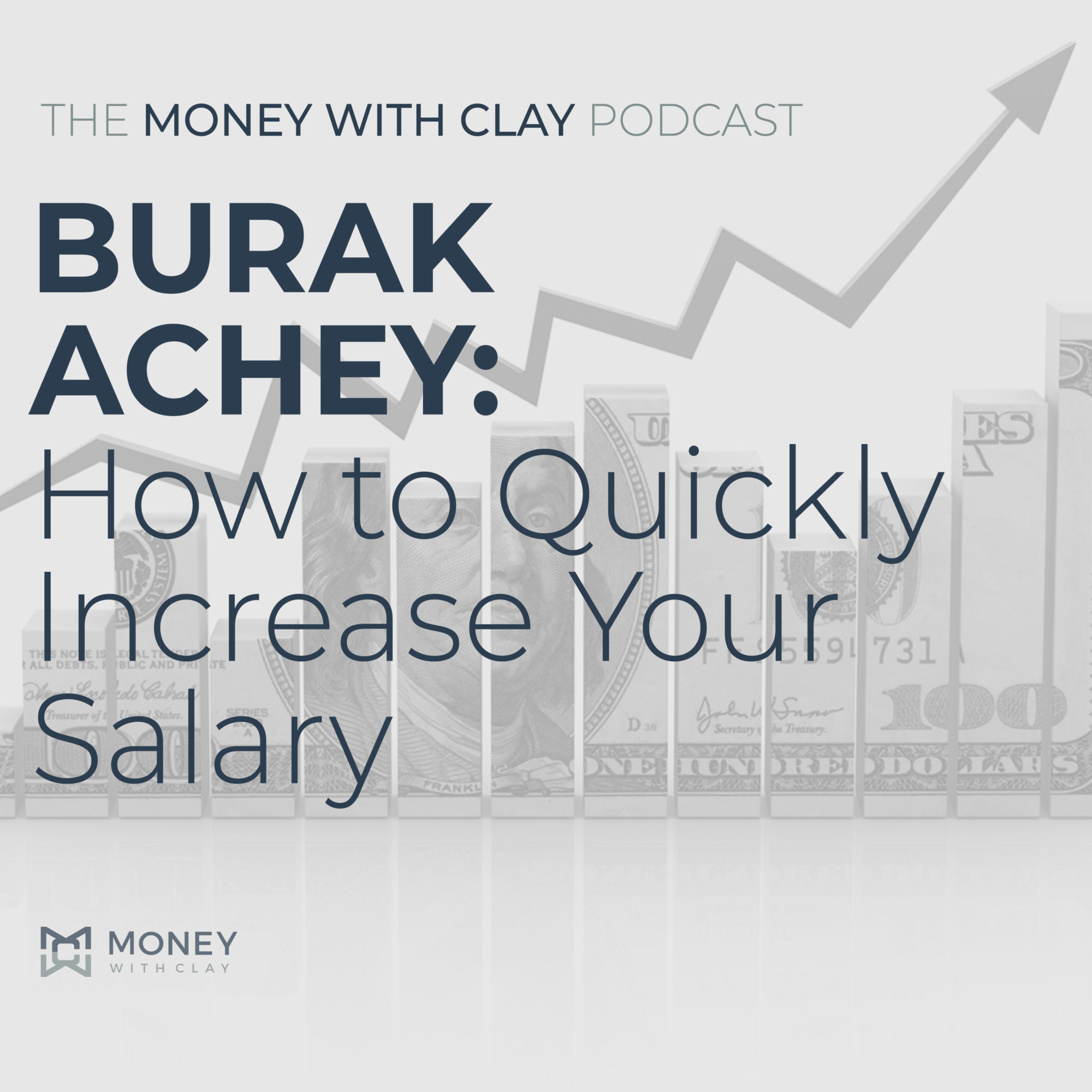 Burak Achey: How to Quickly Increase Your Salary