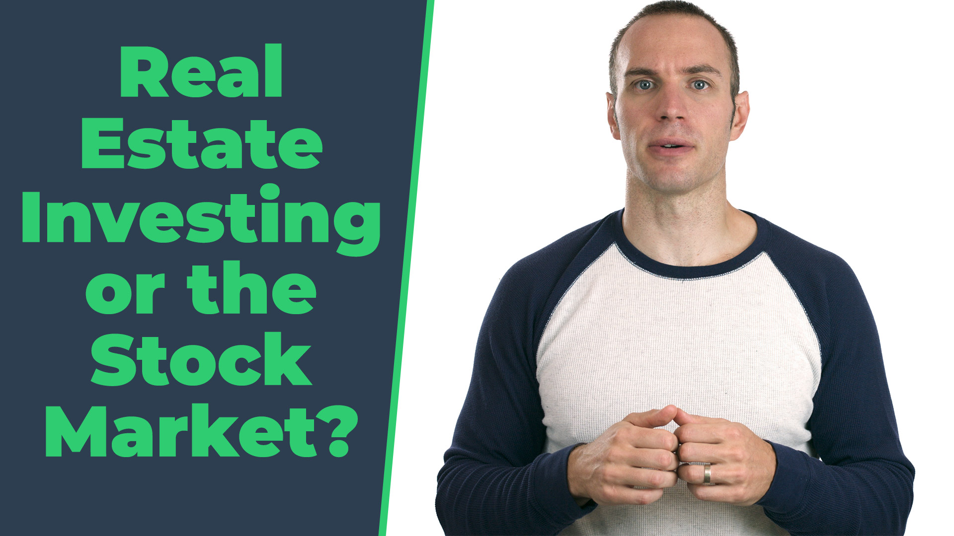 Real Estate Investing or the Stock Market?