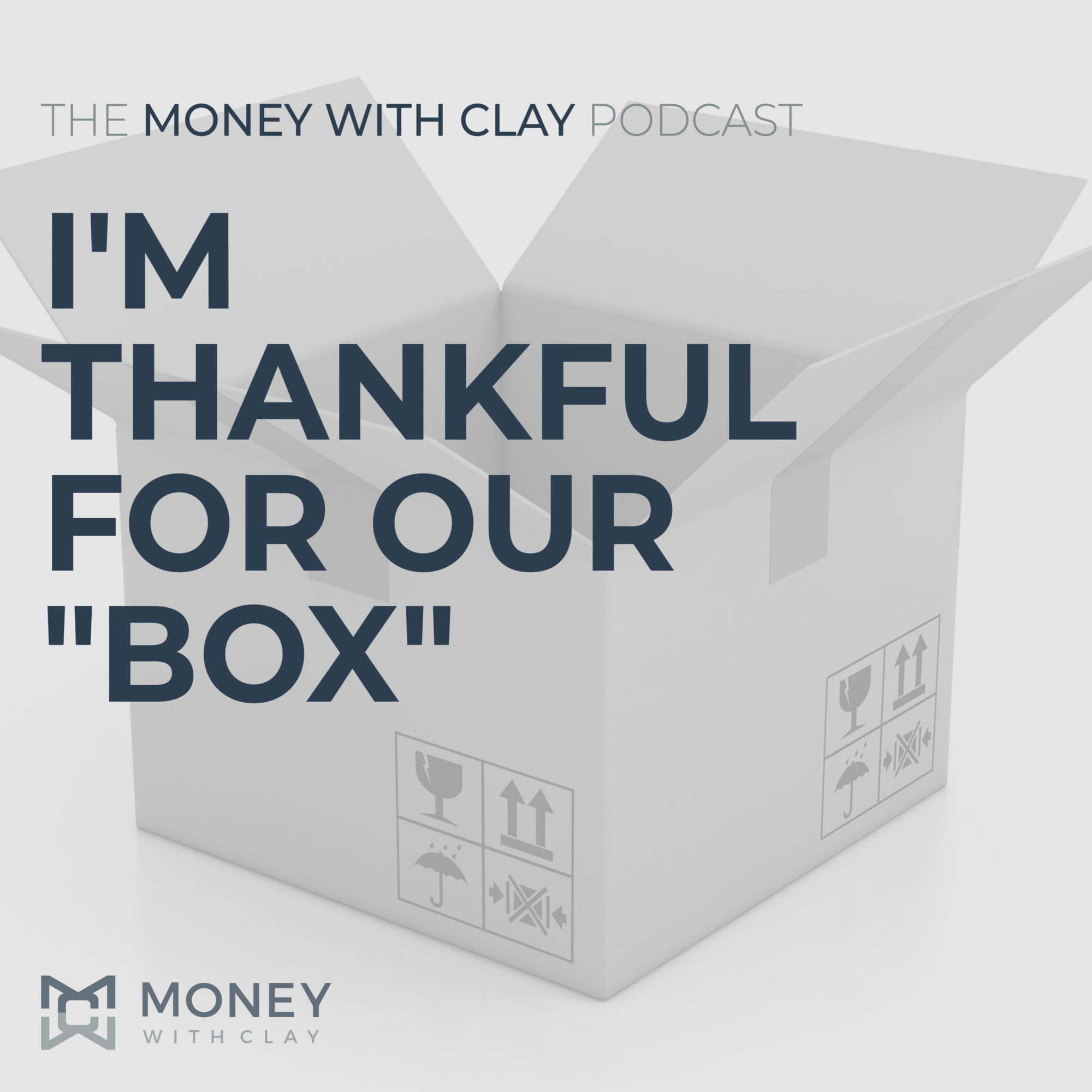 """I'm Thankful for Our """"Box"""""""