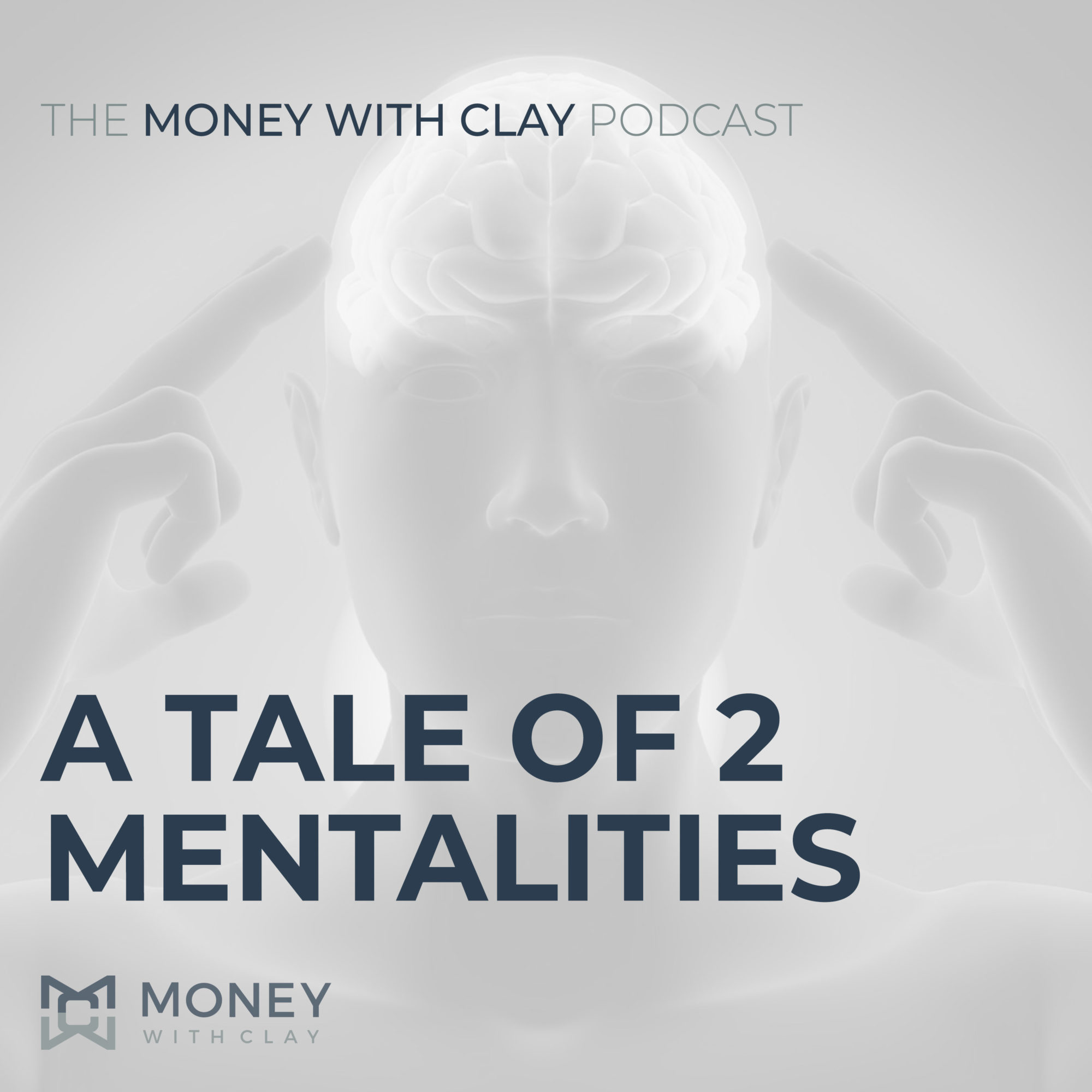 #031 - A Tale of 2 Mentalities