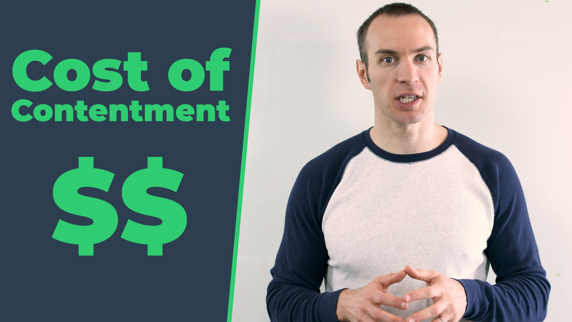 Cost of Contentment