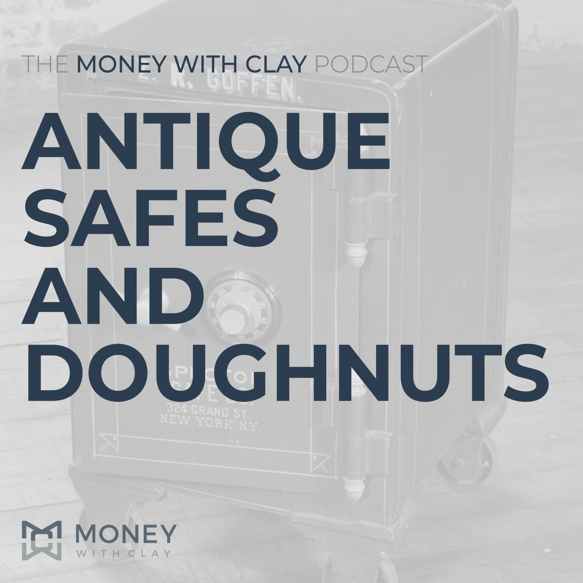 #045 - Antique Safes and Doughnuts