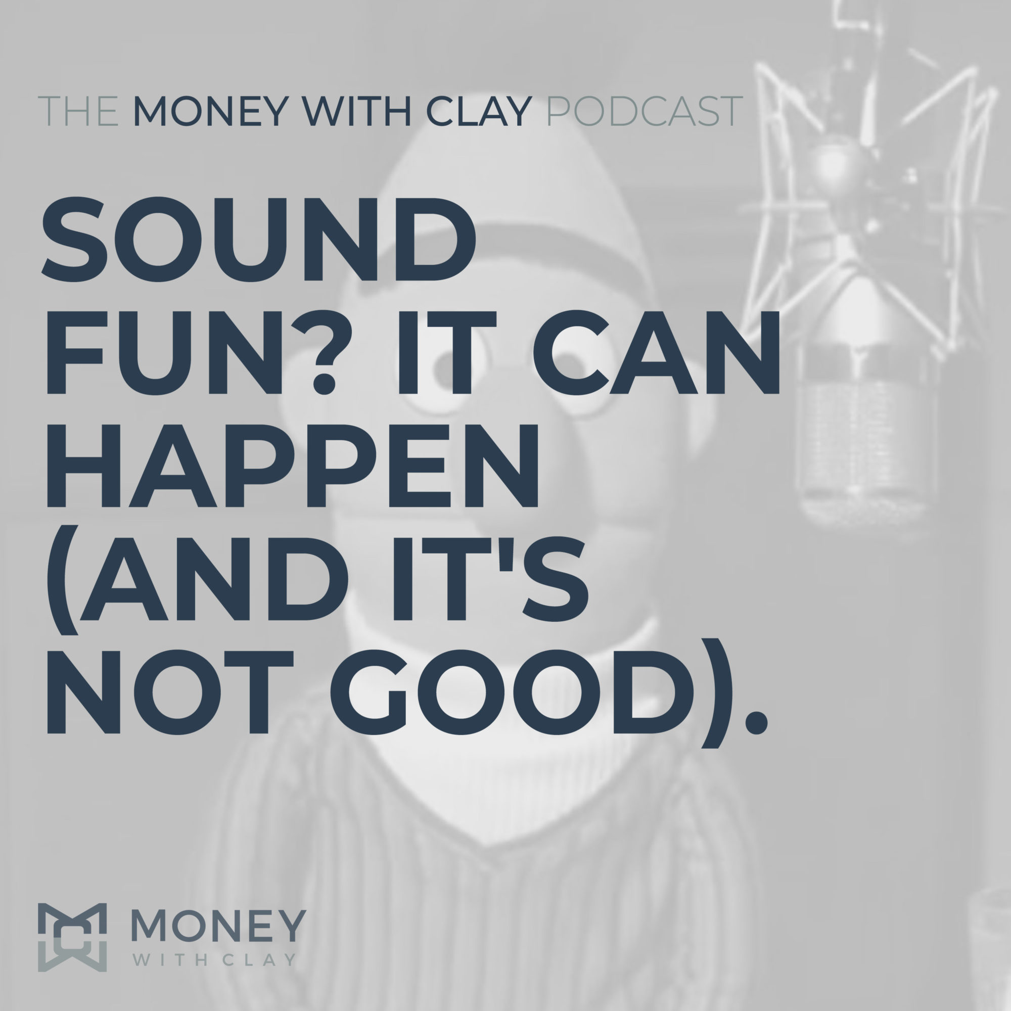 #046 - Sound Fun? It Can Happen (and it's not good).