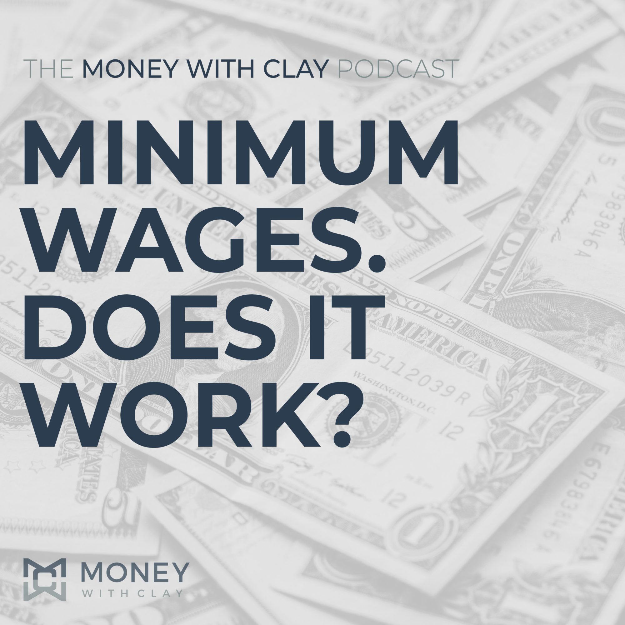 #051 - Minimum Wages. Does It Work?