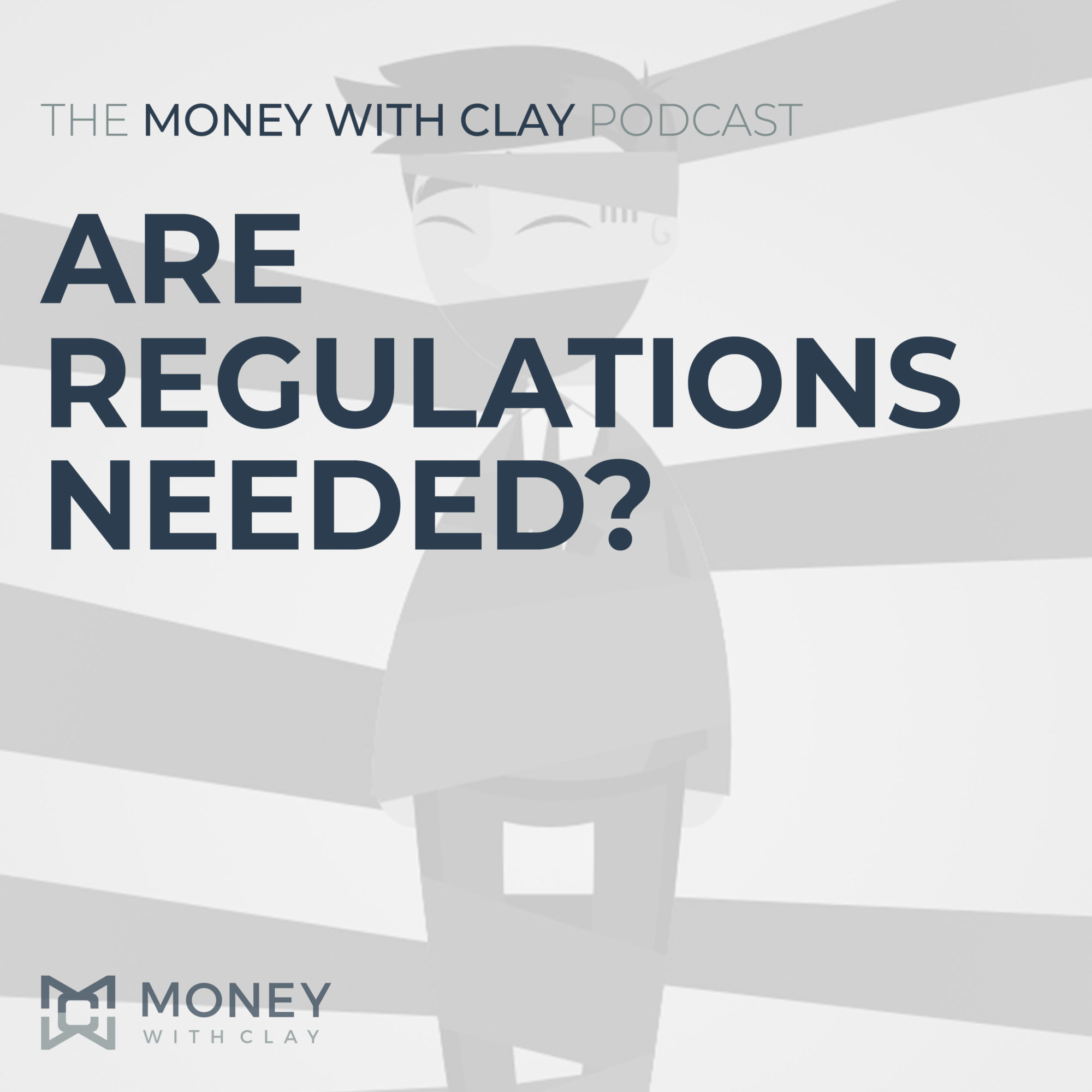 #055 - Are Regulations Needed?