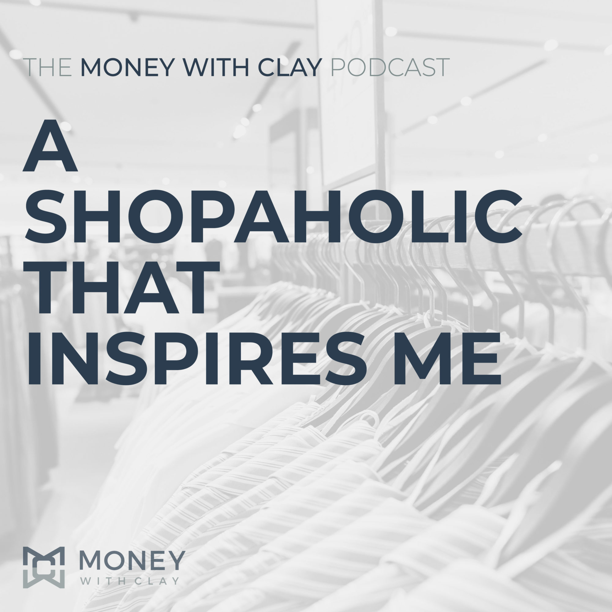 #057 - A Shopaholic That Inspires Me