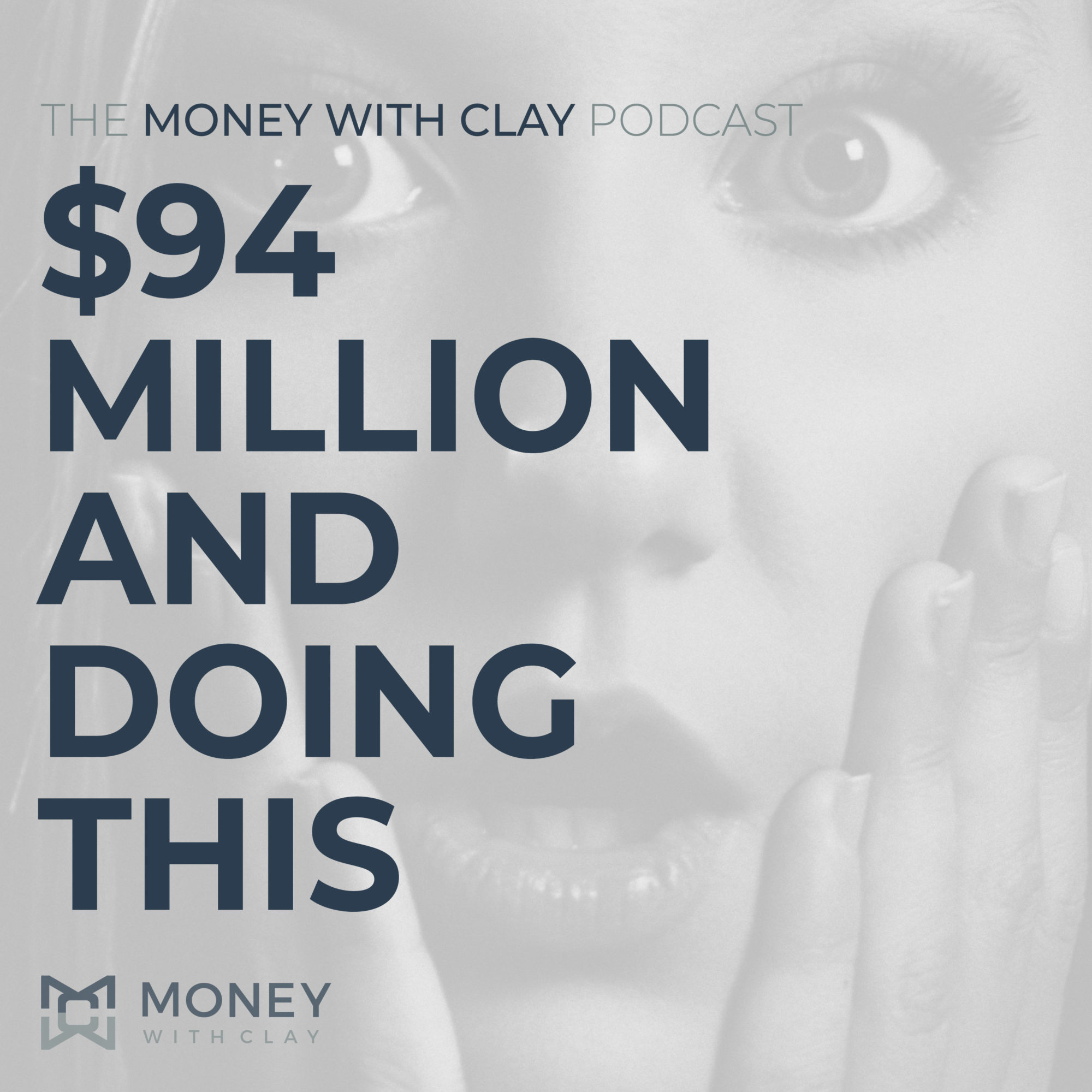 #059 - $94 Million And Doing This...