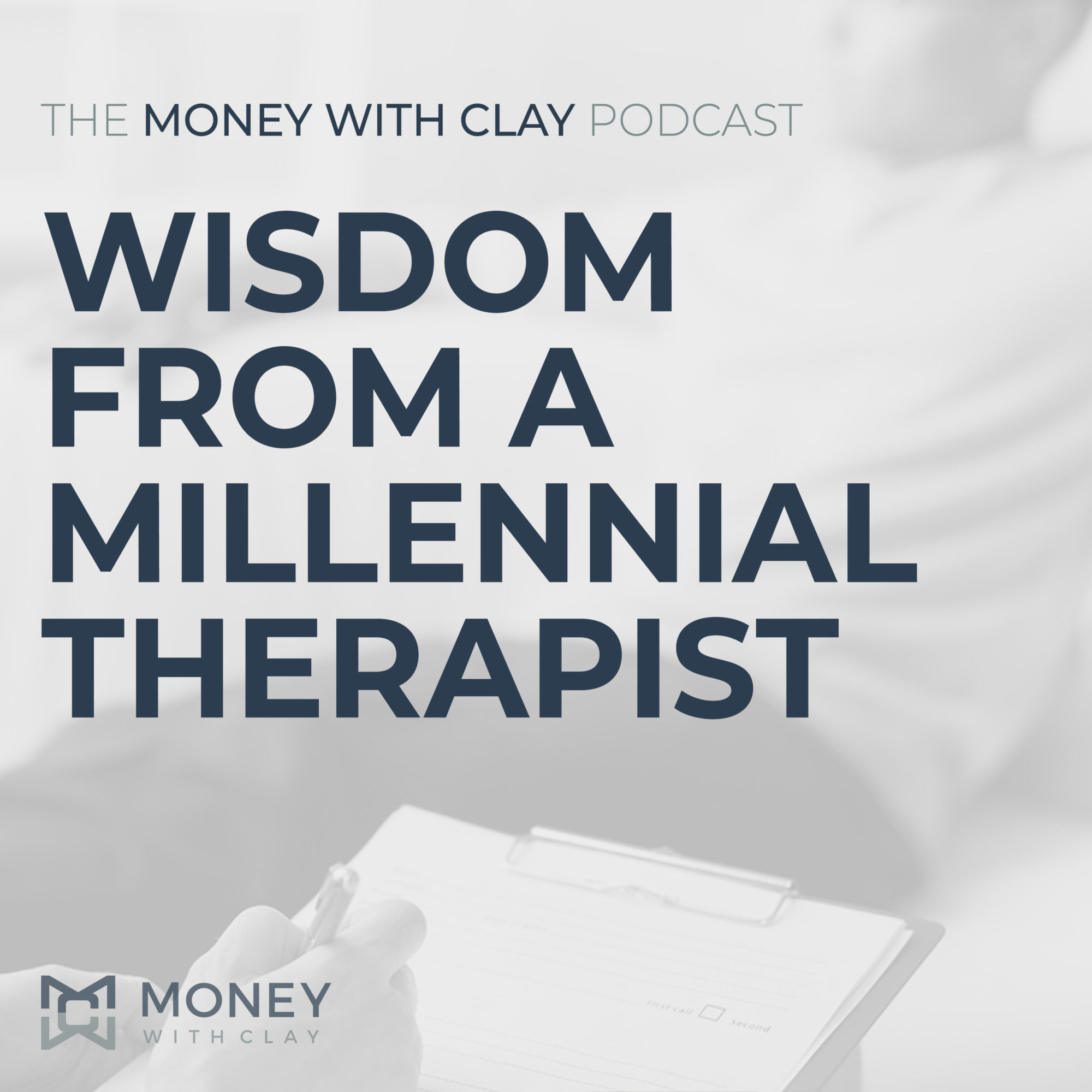 #060 - Wisdom From A Millennial Therapist