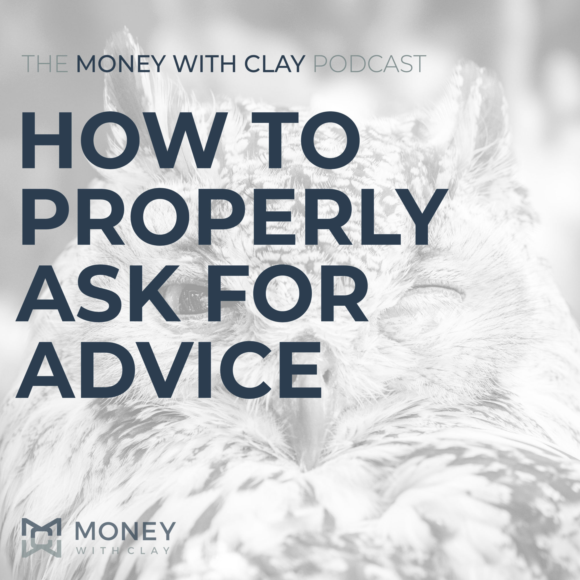 #061 - How To Properly Ask For Advice
