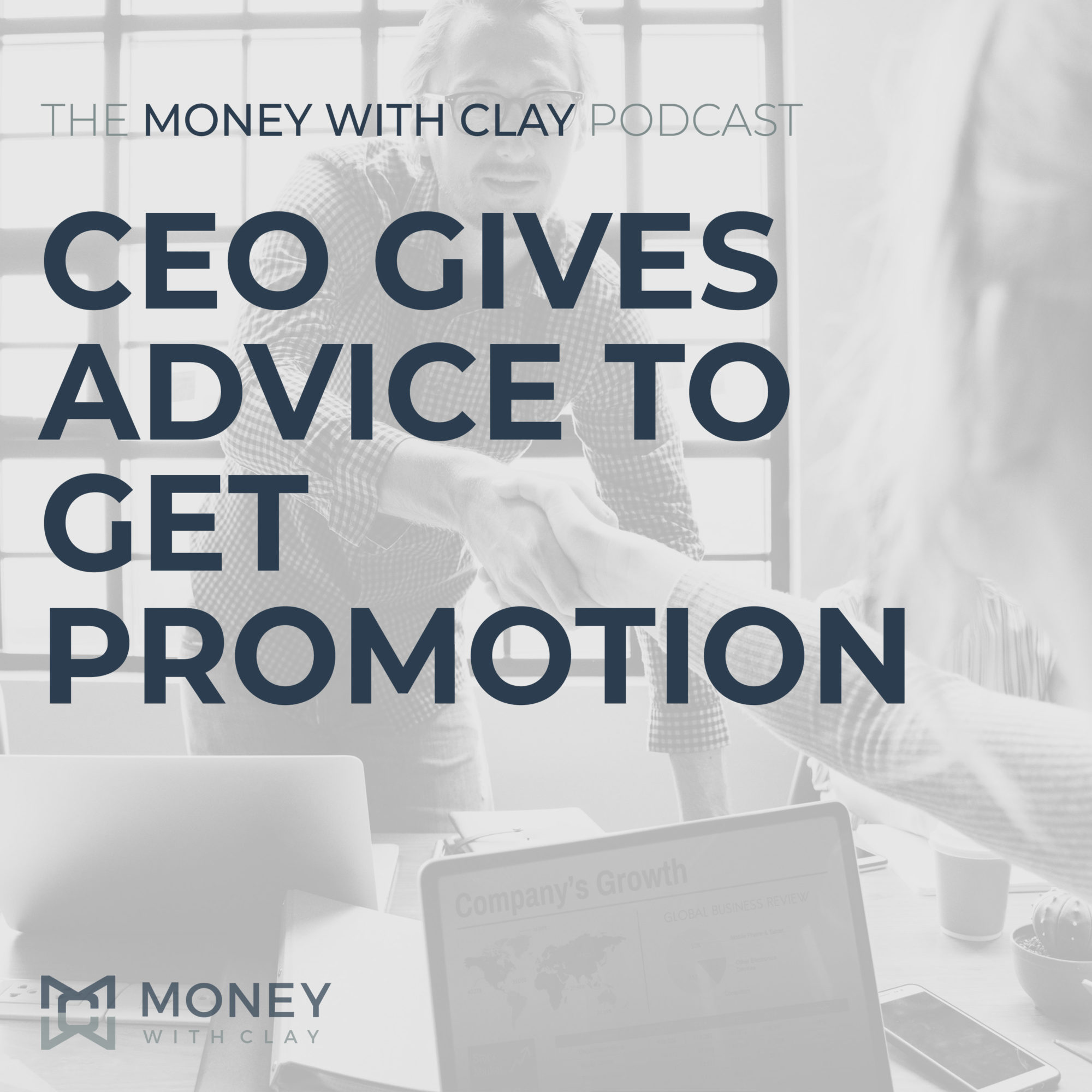 #064 - CEO Gives Advice To Get Promotion