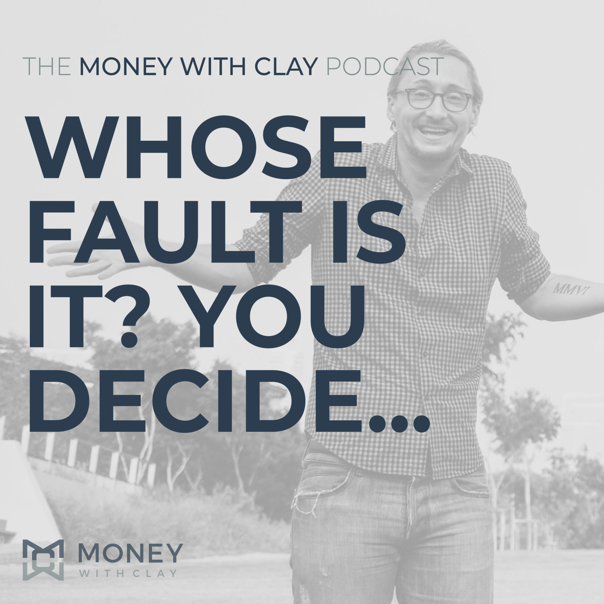 #072 - Whose Fault Is It? You Decide...