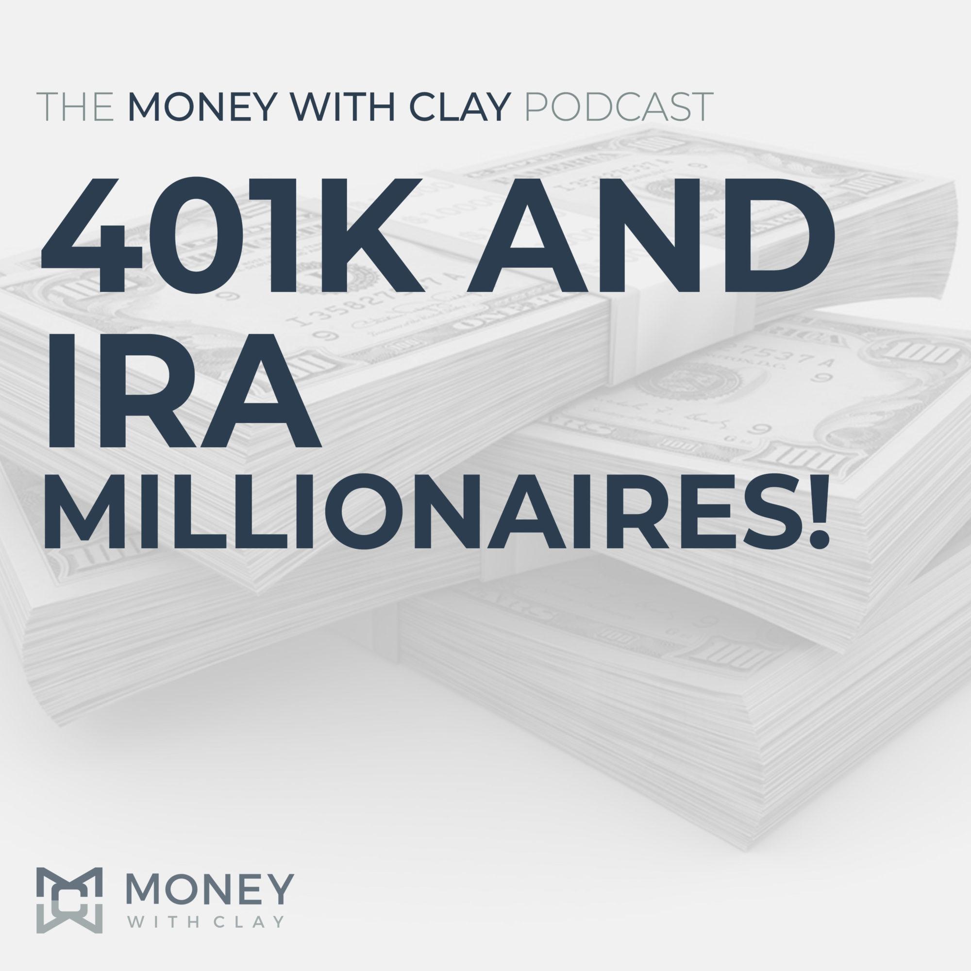 #091 - 401k and IRA Millionaires!