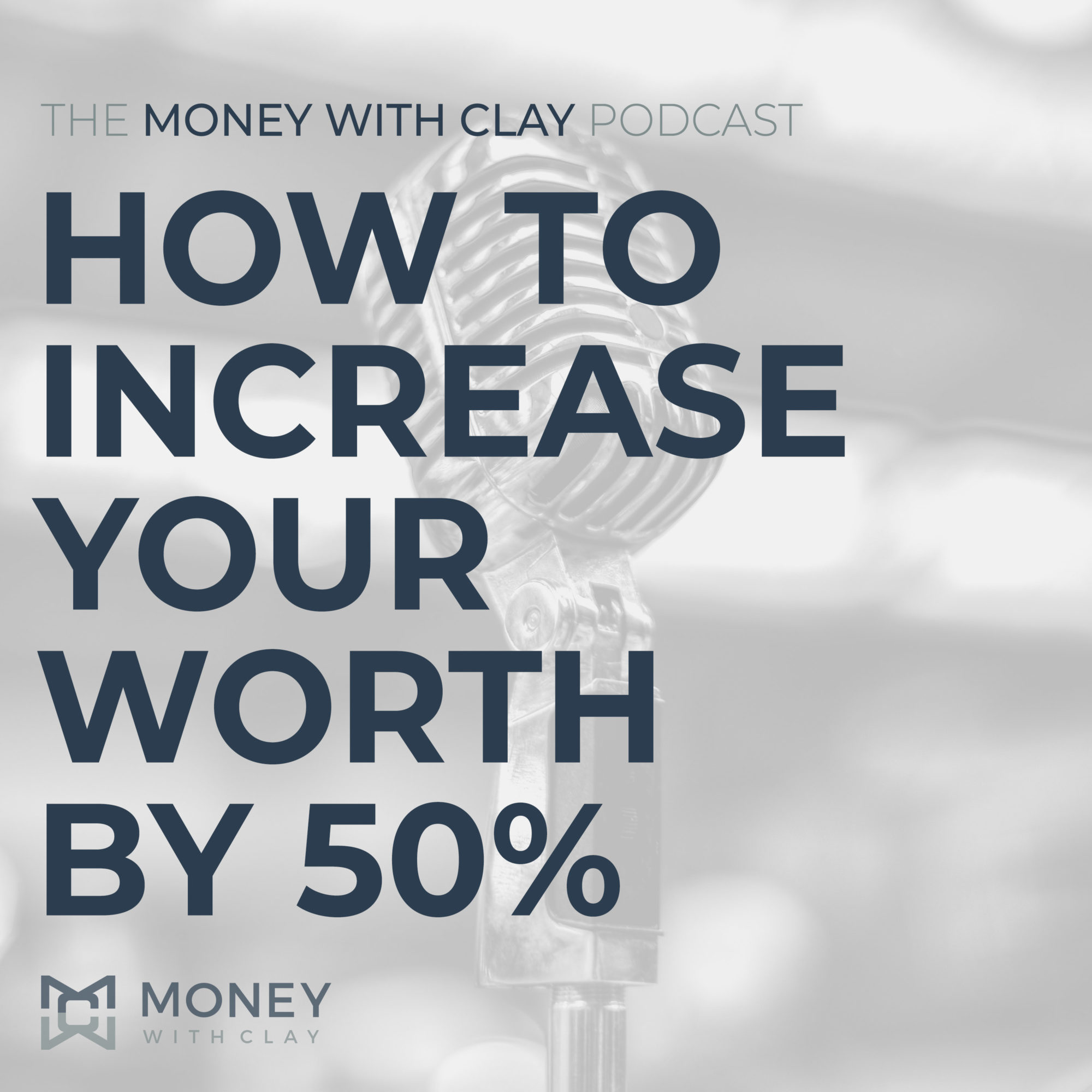 #093 - How To Increase Your Worth by 50%