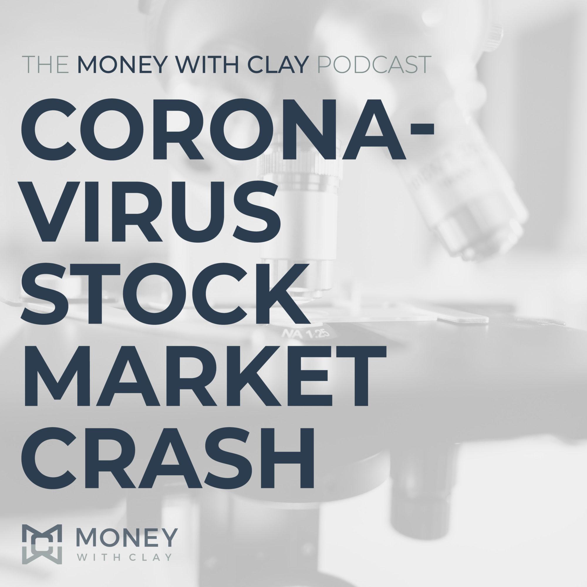 #094 - Coronavirus Stock Market Crash