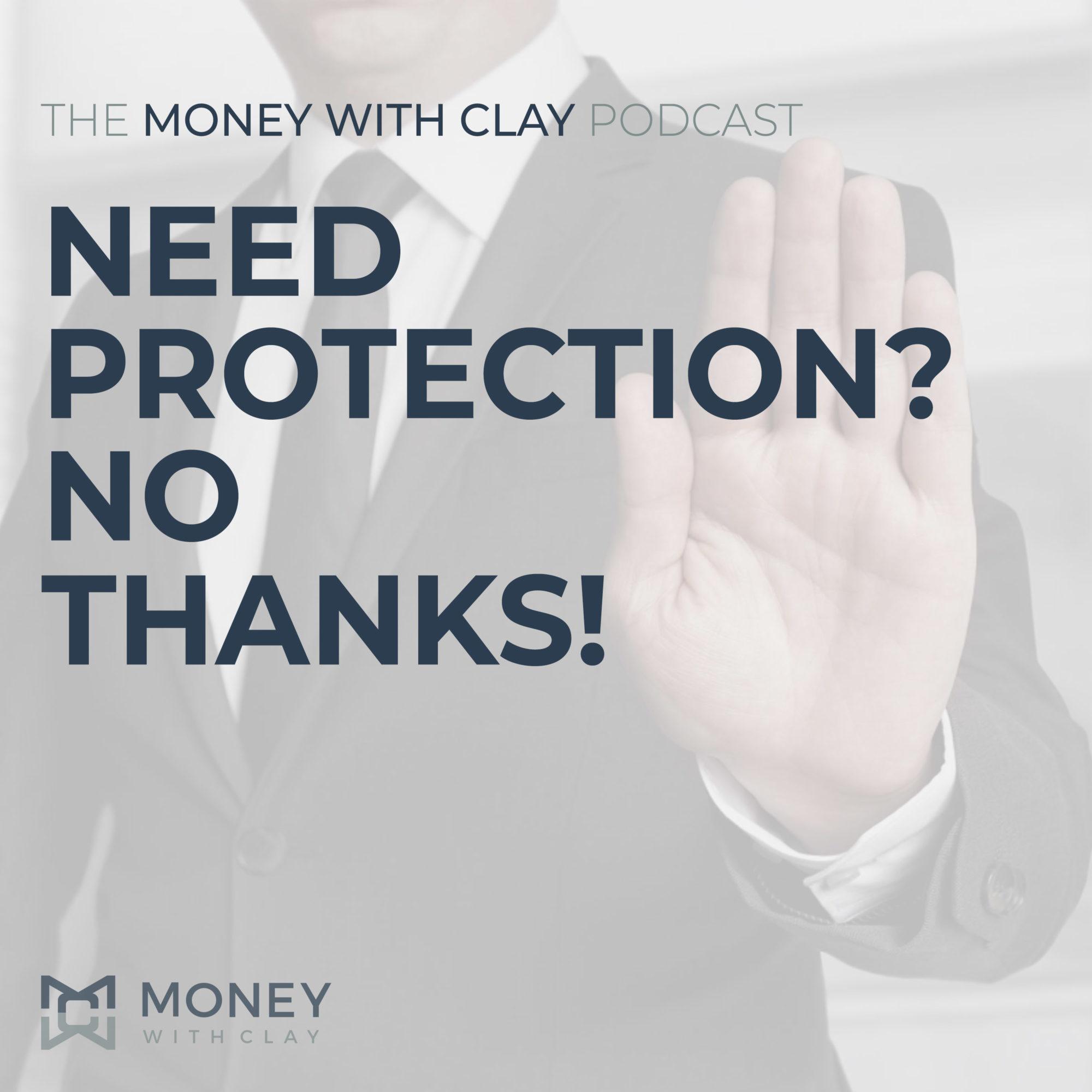 Need Protection? No Thanks!   #101