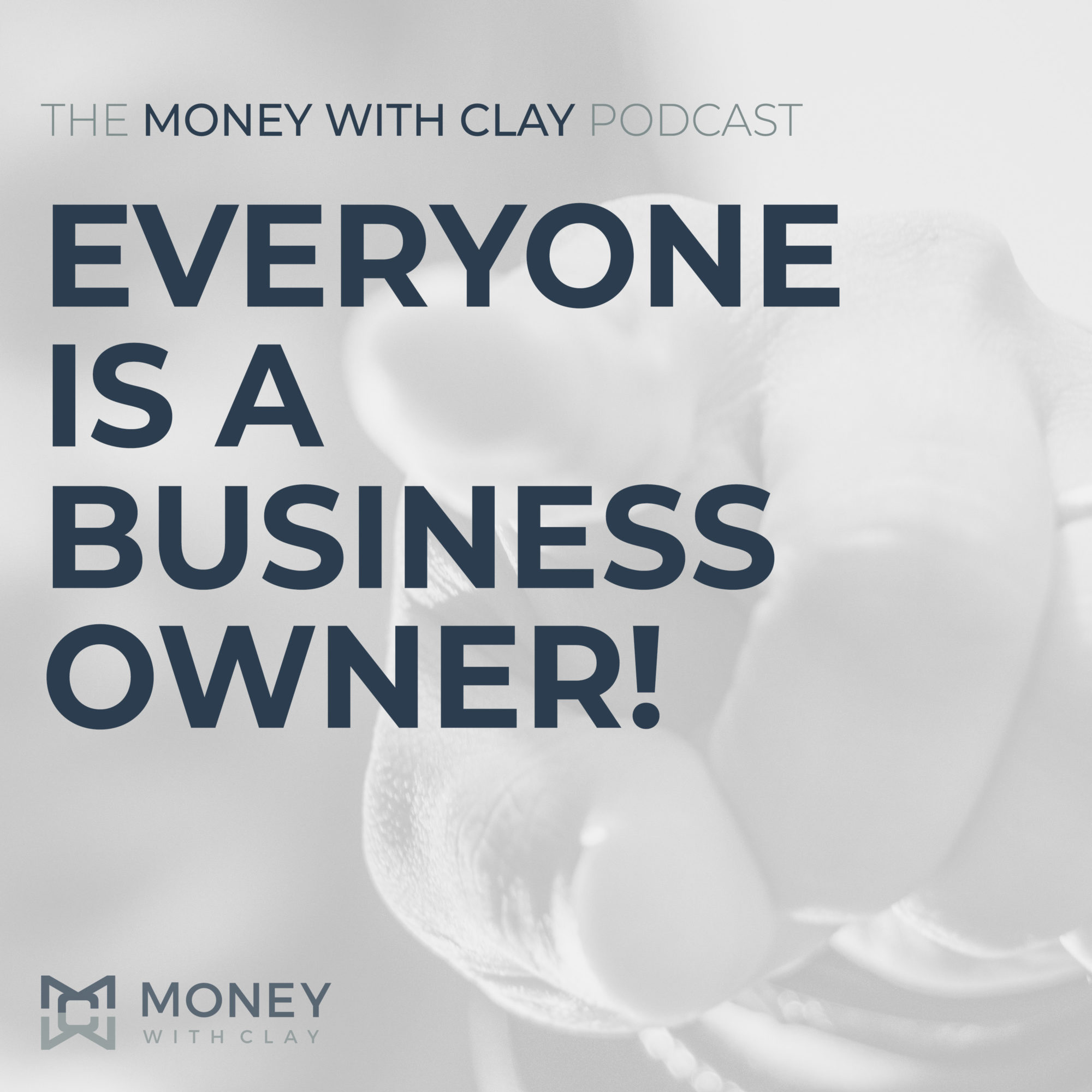Everyone is a Business Owner!   #105