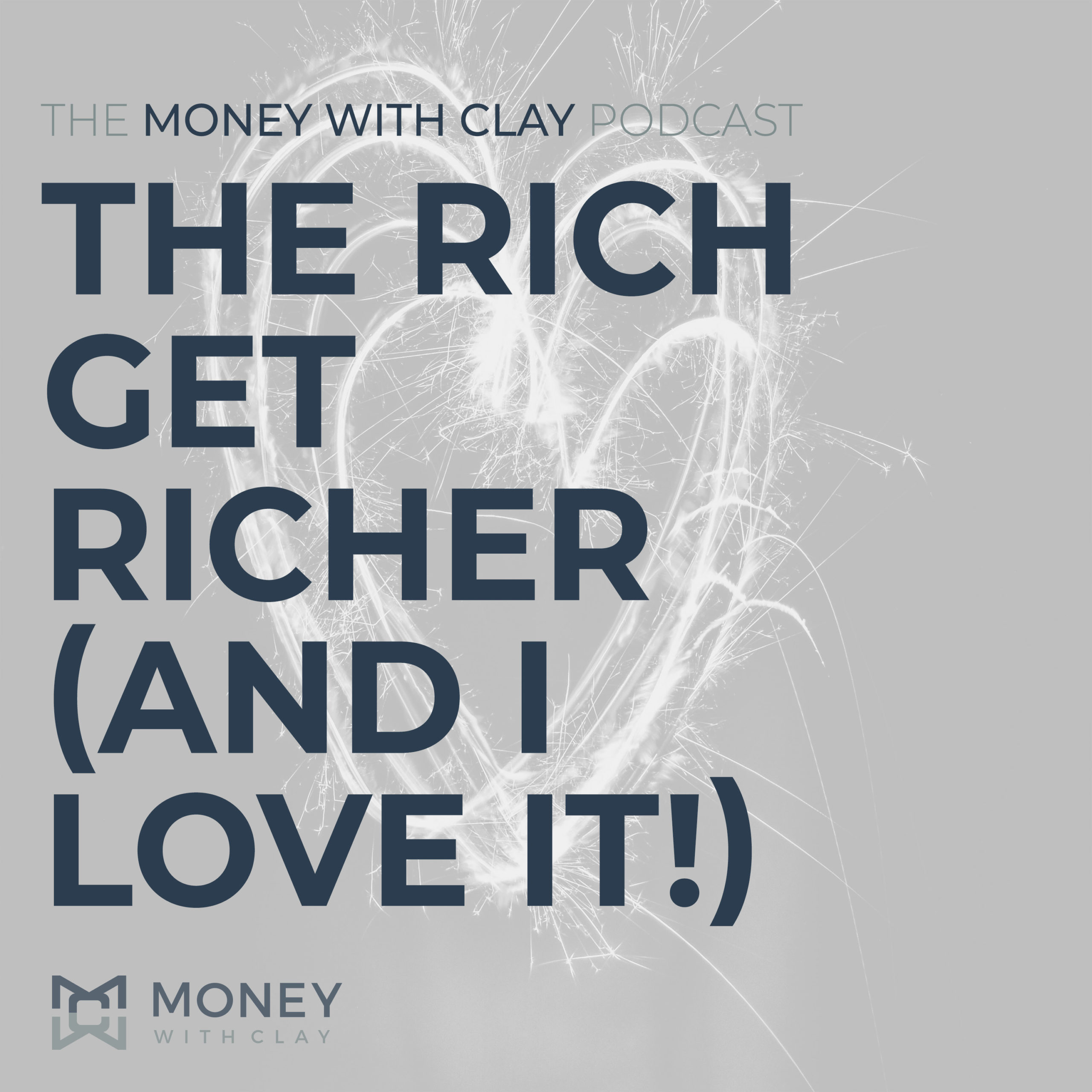 The Rich Get Richer (and I Love It!)