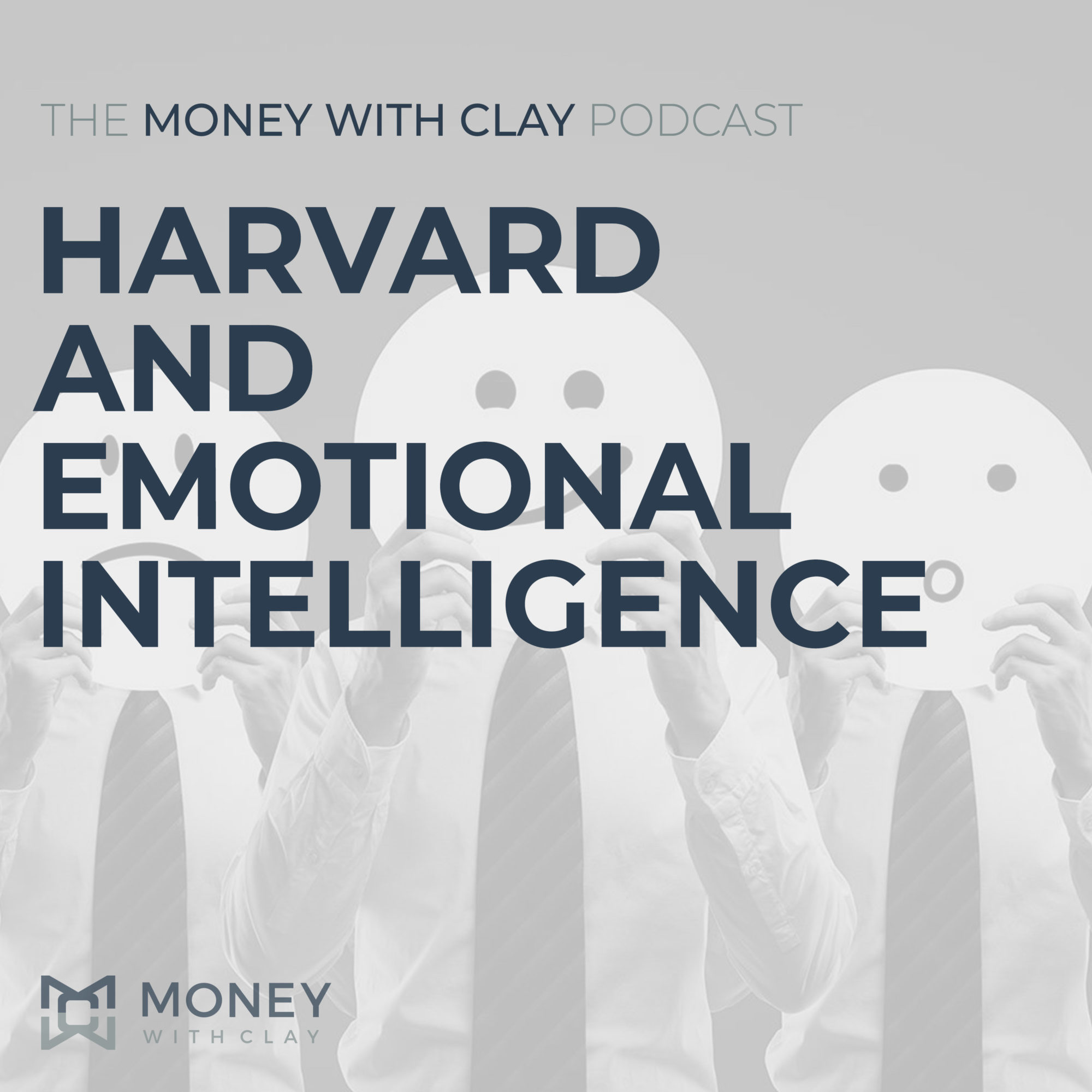 Harvard and Emotional Intelligence | #107
