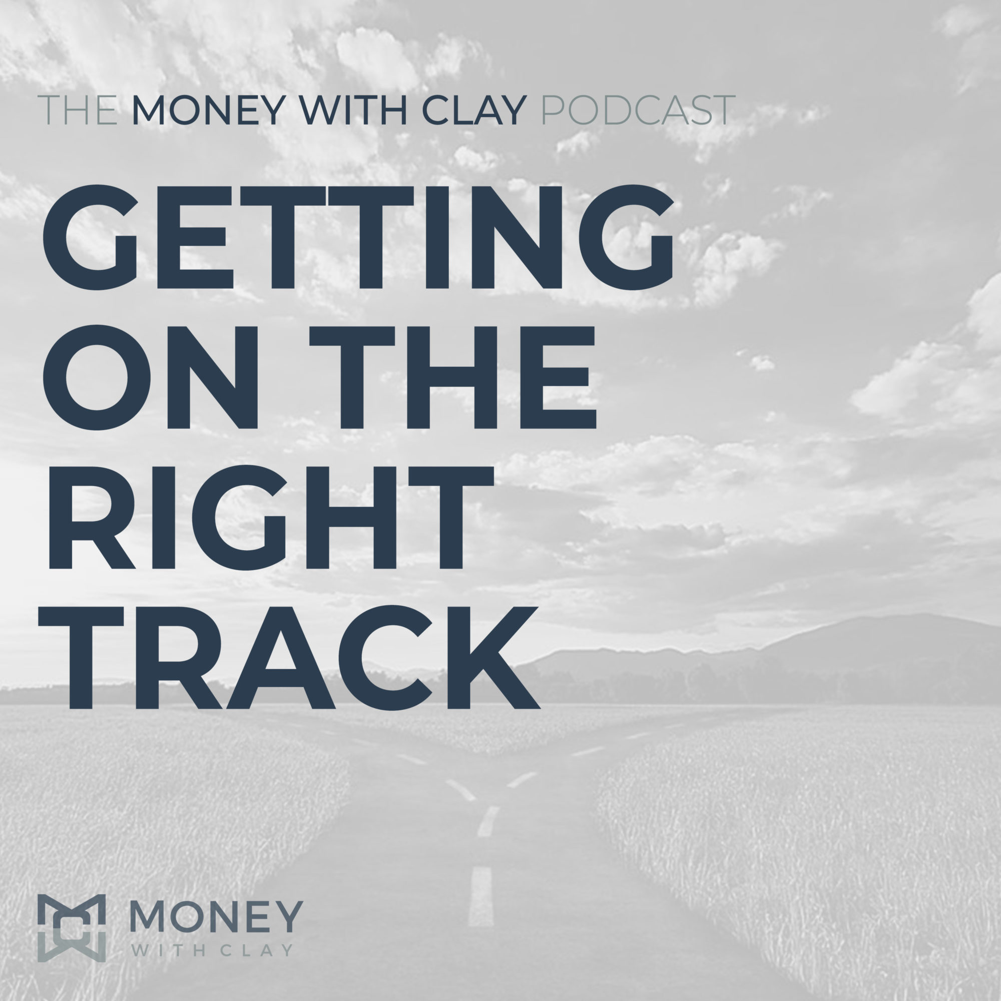 Getting on the Right Track | #109