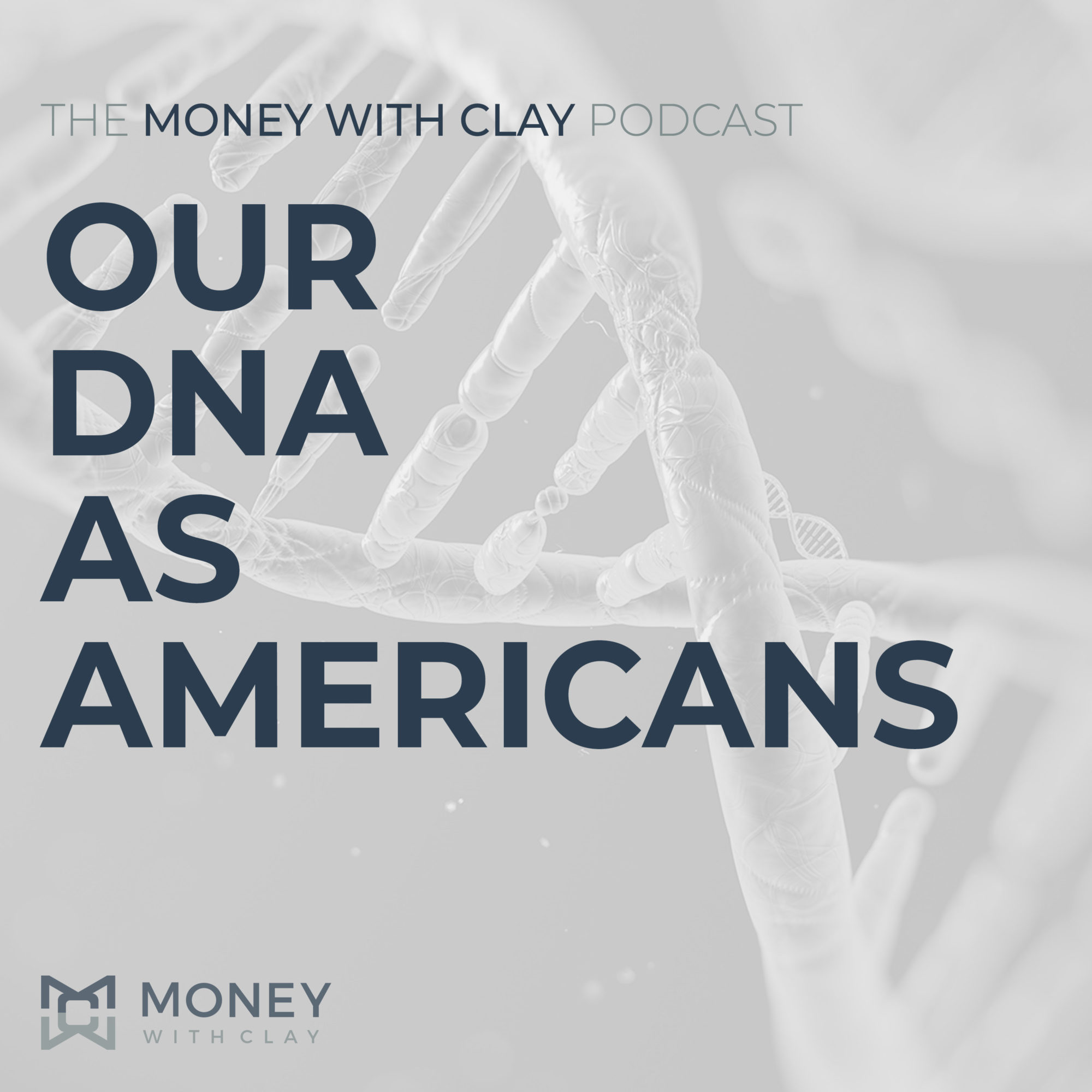 Our DNA as Americans | #110