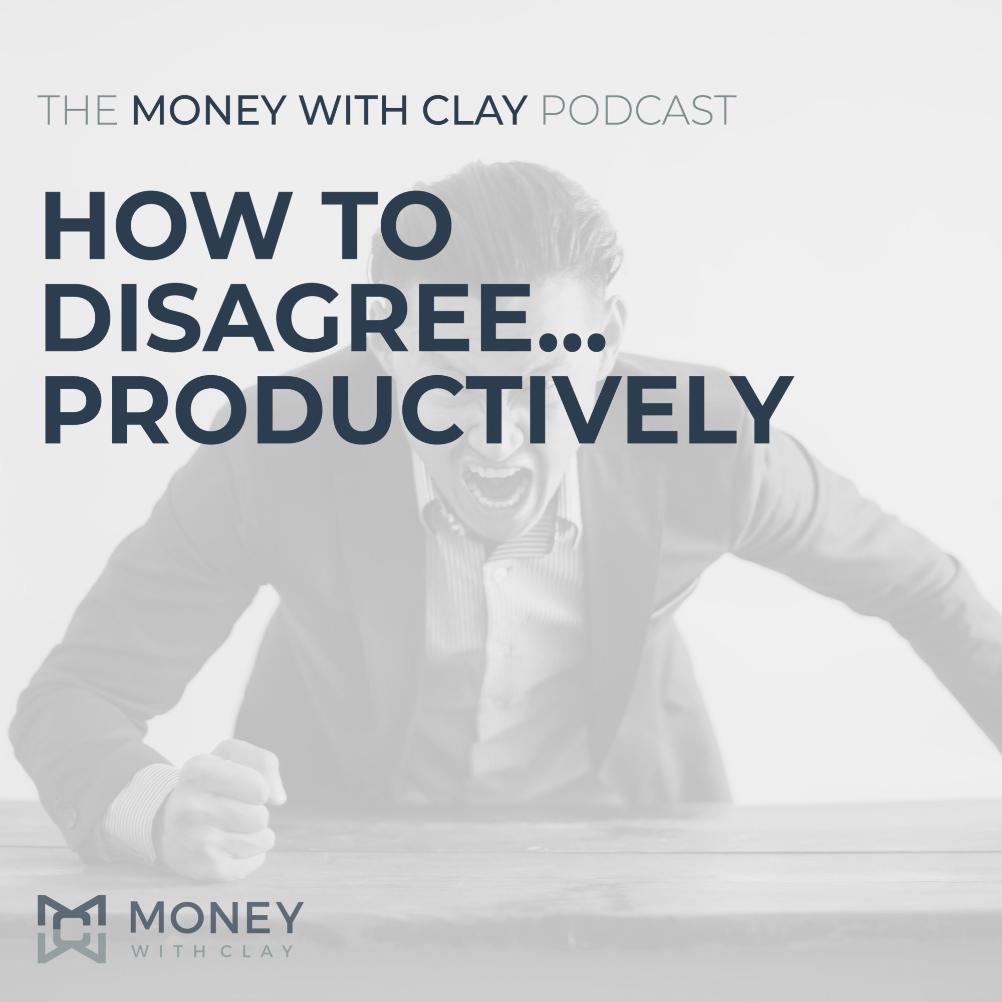 How to Disagree... Productively | #117