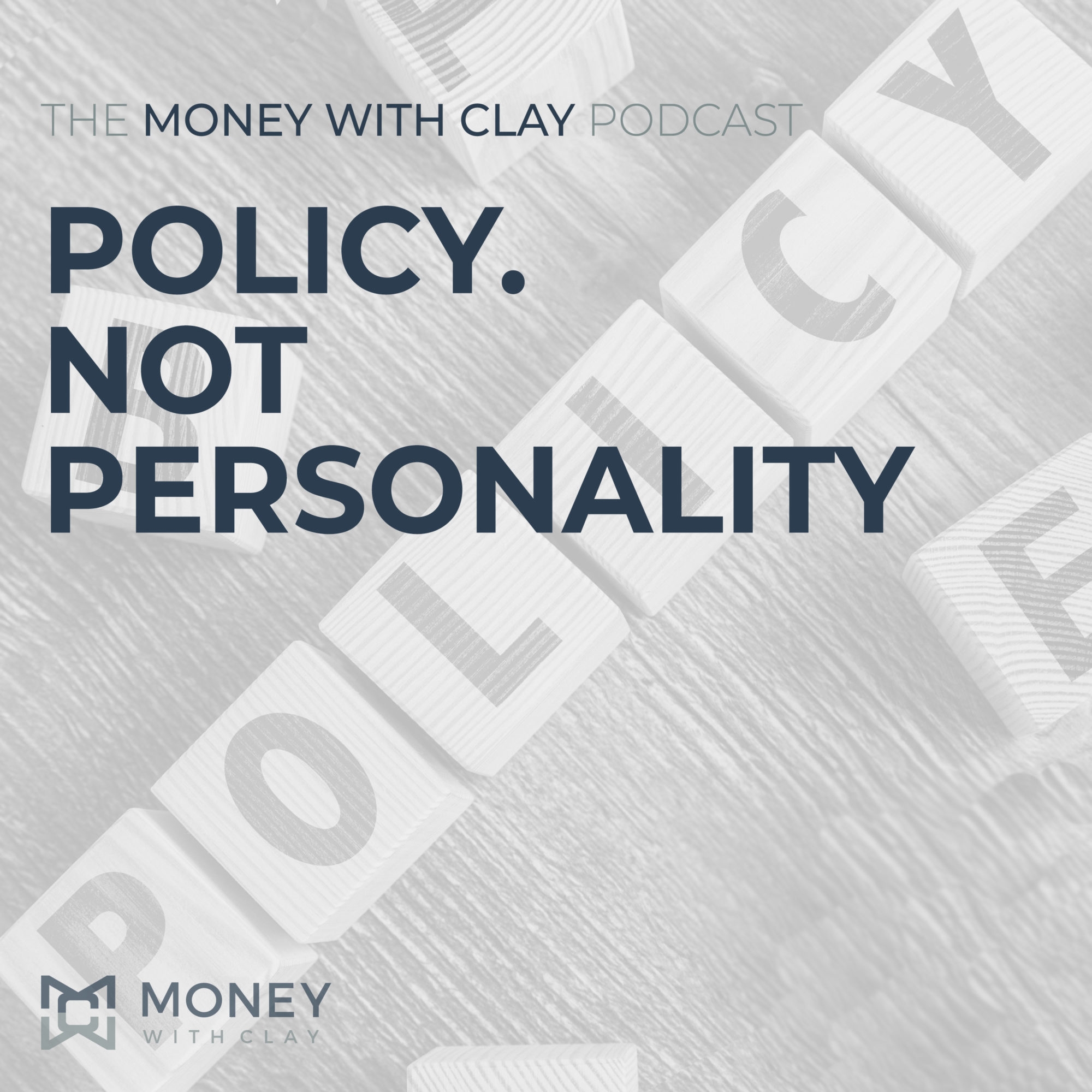 Policy. Not Personality!   #123
