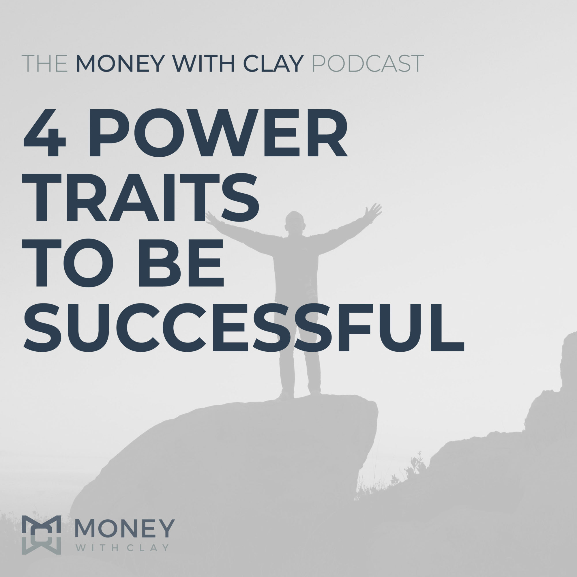 4 Power Traits to Be Successful | #129