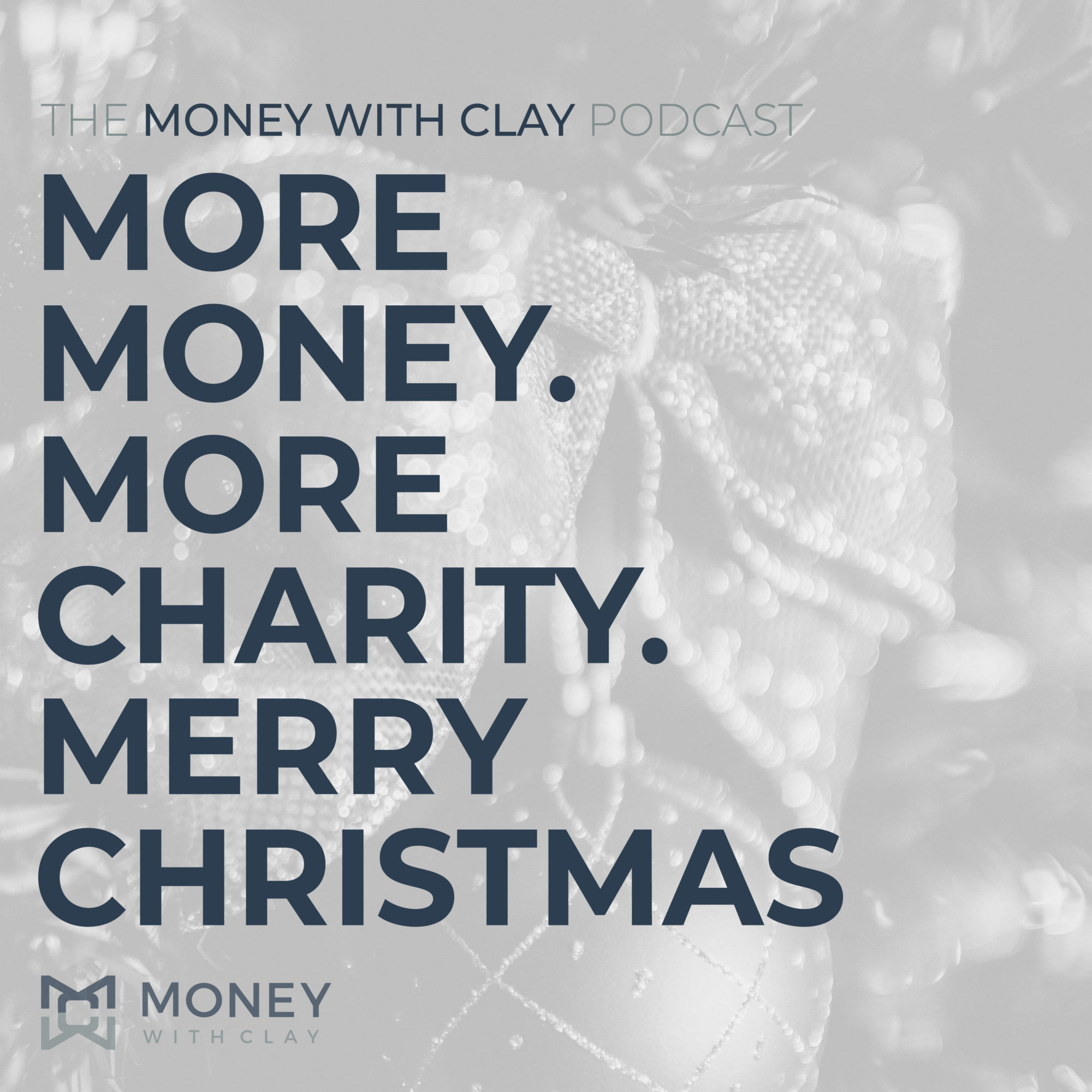 More Money. More Charity. Merry Christmas | #134
